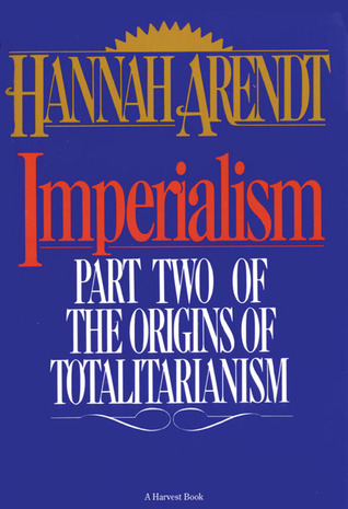Imperialism by Hannah Arendt
