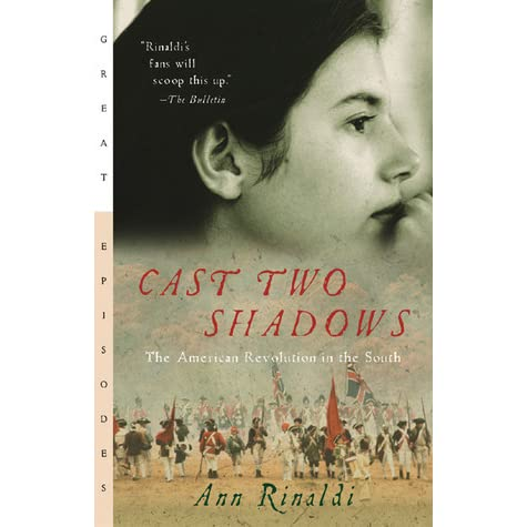 Cast Two Shadows: The American Revolution in the South by