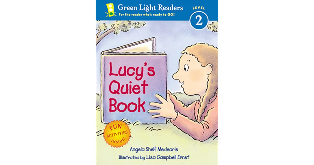 Lucy S Quiet Book By Angela Shelf Medearis