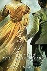 Loving Will Shakespeare by Carolyn Meyer