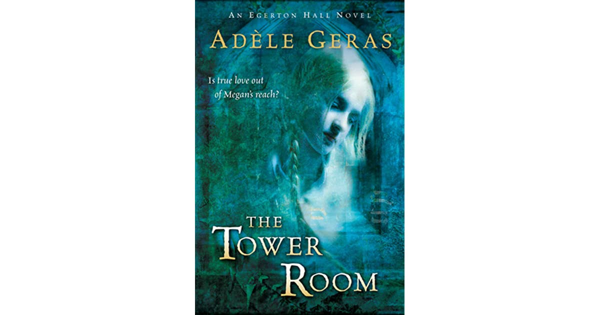 the tower room egerton hall trilogy 1 geras adle