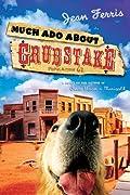 Much Ado About Grubstake
