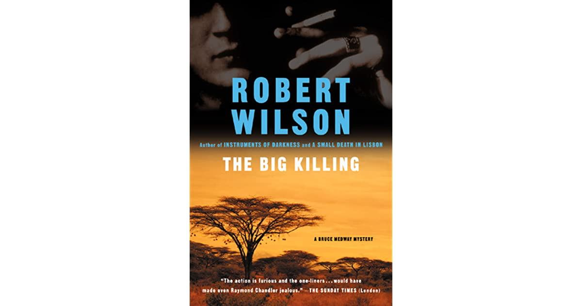 The big killing bruce medway 2 by robert wilson fandeluxe Ebook collections