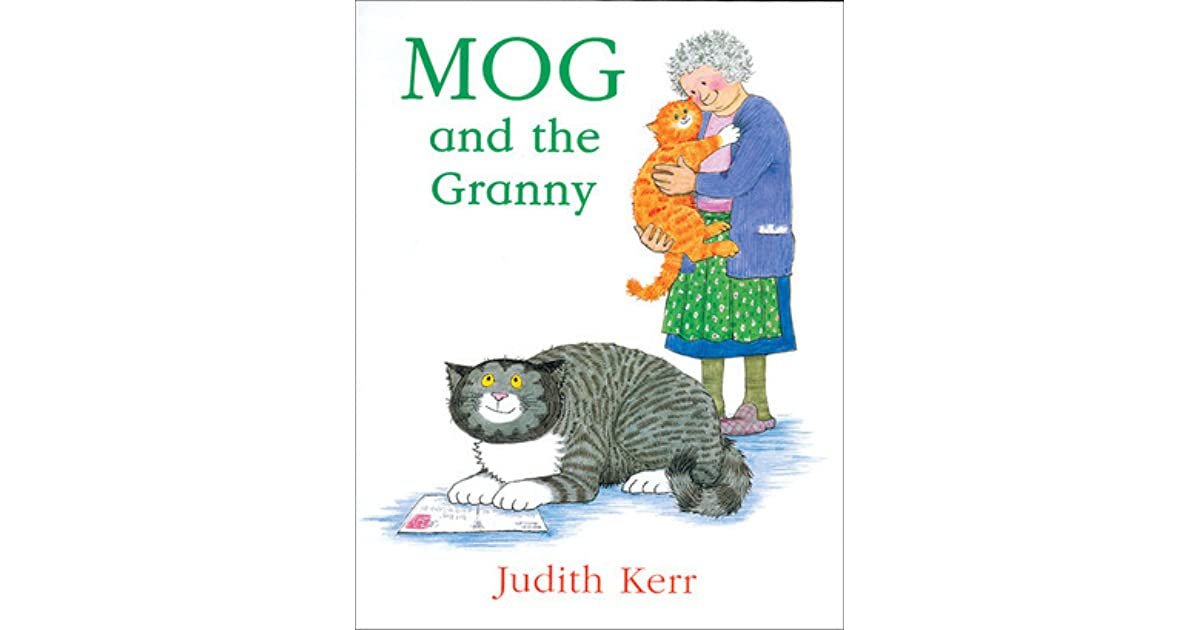 Mog and the Granny by Judith Kerr