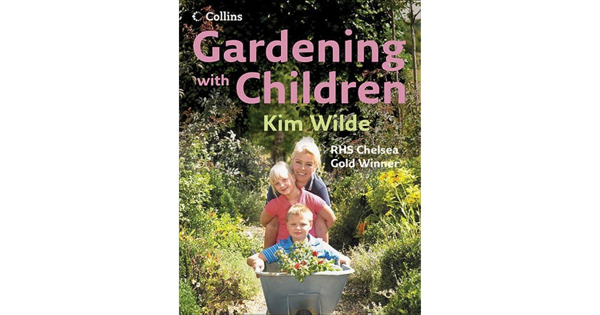 gardening with children by kim wilde - Wilde Garden