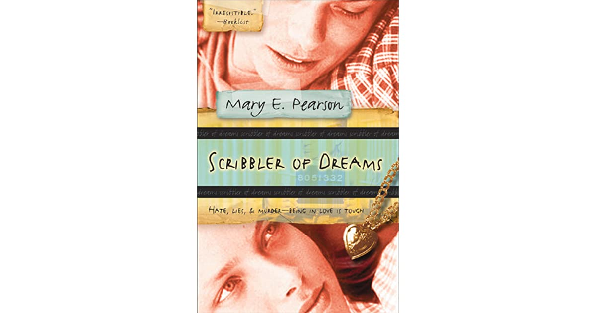 Scribbler of Dreams by Mary E  Pearson