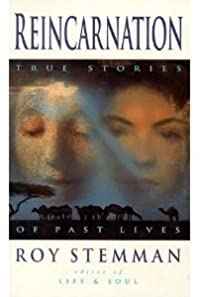 Reincarnation: True Stories of Past Lives