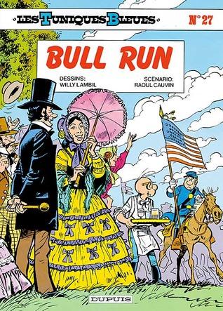Bull Run (Les Tuniques Bleues, #27)
