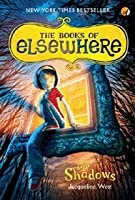 The Shadows (The Books of Elsewhere, #1)