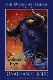 The Golem's Eye (Bartimaeus Trilogy, #2)