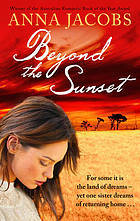 Beyond The Sunset (The Swan River Saga, #2)
