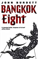 Bangkok Eight (Sonchai Jitpleecheep #1)