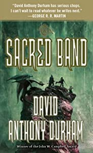 The Sacred Band: The Acacia Trilogy, Book Three