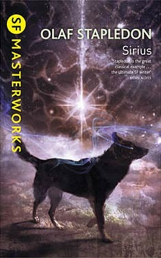 Sirius: A Fantasy of Love and Discord by Olaf Stapledon