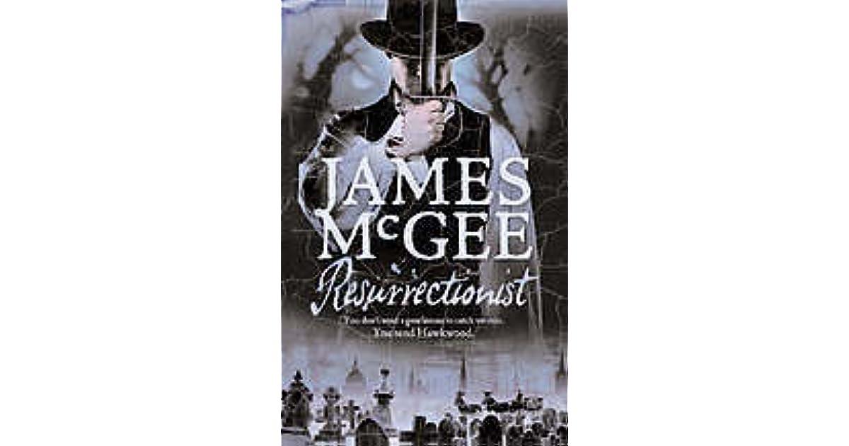 Resurrectionist Matthew Hawkwood 2 By James Mcgee