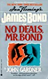 No Deals, Mr. Bond (John Gardner's Bond, #6)