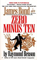 Zero Minus Ten (James Bond, #1)