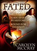 Fated: Torn Apart by History, Bound for Eternity
