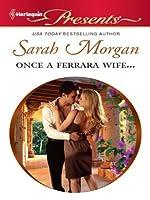 Once a Ferrara Wife... (Ferrara #1)