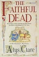 The Faithful Dead (Hawkenlye Mysteries, #5)