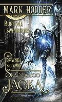 W Dziwnej Sprawie Skaczącego Jacka (Burton & Swinburne, #1)