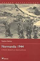 Normandia 1944: Liitlaste dessant ja väljamurdmine
