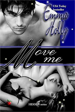 Move Me (Hidden, #4)