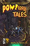 POW!Erful Tales: Super-Powered Stories from Beta City