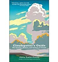 The cloud spotters guide: The science, history and culture of clouds
