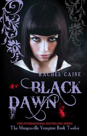 Black Dawn The Morganville Vampires 12 By Rachel Caine