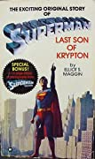 Superman, Last Son of Krypton