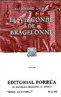 El Vizconde de Bragelonne Tomo II. (Sepan Cuantos, #365)