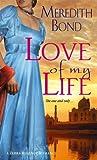 Love of My Life (Merry Men Quartet, #1)