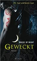 Geweckt (House of Night, #8)