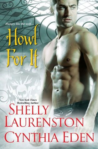 Howl For It (includes Pride, #0.5)