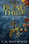 The Bone Thief (Wulfgar, #1)