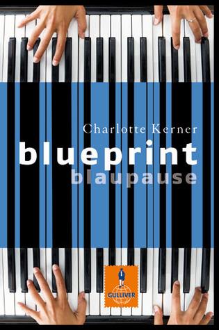 Read Blueprint Blaupause By Charlotte Kerner