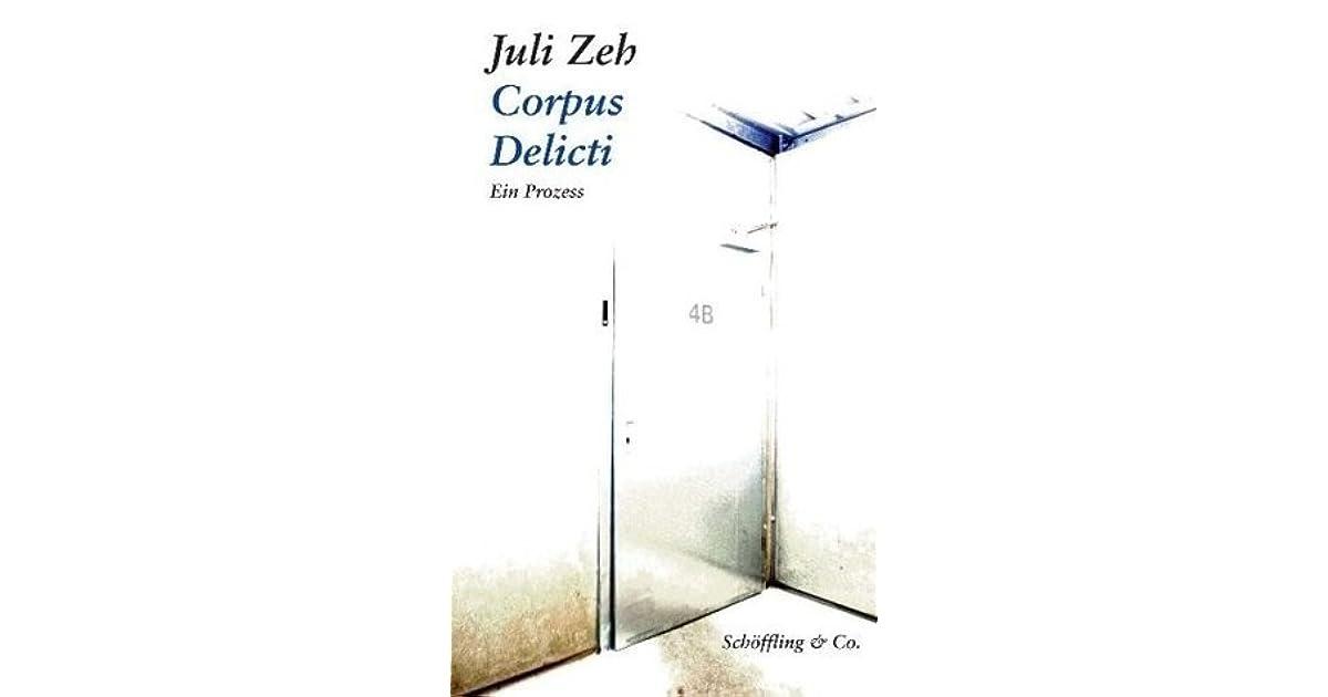corpus delicti ein prozess by juli zeh. Black Bedroom Furniture Sets. Home Design Ideas