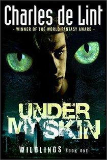Under My Skin (Wildlings, #1)