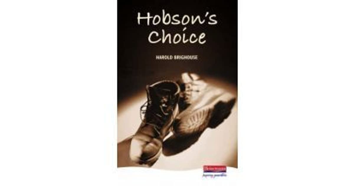 hobsons choice sparknotes