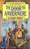 The Door To Ambermere