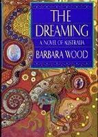 The Dreaming: A Novel of Australia