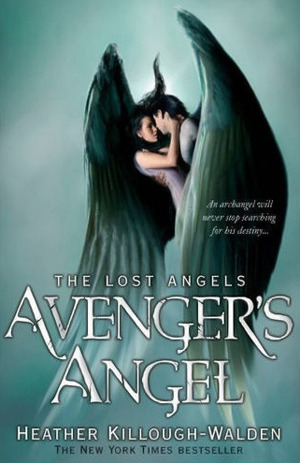 Avenger's Angel (The Lost Angels, #1) by Heather Killough-Walden