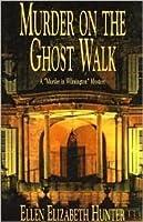 Murder on the Ghost Walk (Magnolia Mysteries, #1)