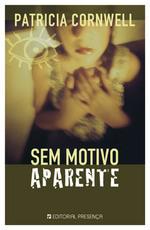 Sem Motivo Aparente (Kay Scarpetta, #13)