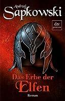 Das Erbe der Elfen (Hexer, #3)