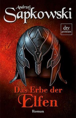Das Erbe der Elfen by Andrzej Sapkowski