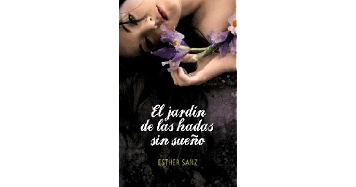 El jardín de las hadas sin sueño (El bosque, #2) by Esther Sanz