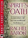 Spirit's Oath  (The Legend of Eli Monpress, #0.5)