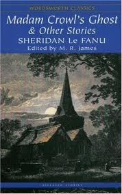 Read Madam Crowls Ghost Other Stories By J Sheridan Le Fanu